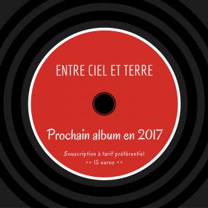 Bon de souscription du prochain album gospel du groupe vocal Entre Ciel et Terre, prévu pour mi-2017